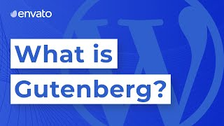 What is Gutenberg?