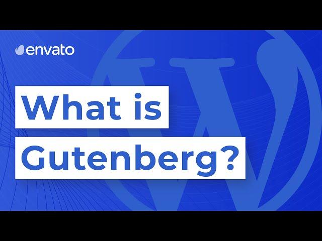 What is Gutenberg?