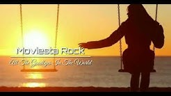 Moviesta Rock - All The Goodbyes In The World