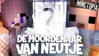 DE MOORDENAAR VAN NEUTJE - MINETOPIA #112
