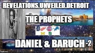 Brother Prophets: DANIEL & BARUCH.(BARUCH-2) #IADOS