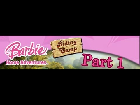 Прохождение игры Barbie Horse Adventures Riding Camp часть 1