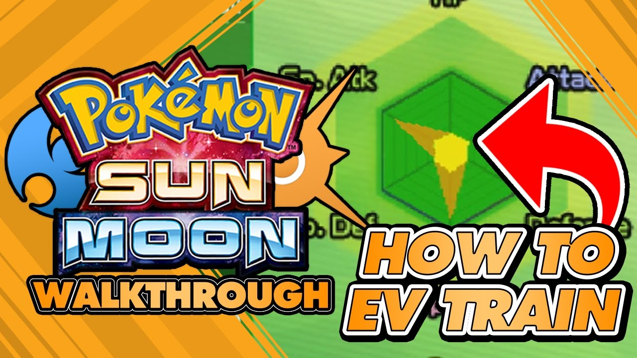 Pokémon Sun And Moon Walkthrough Ev Training Quickest Easiest Method Guide Locations You