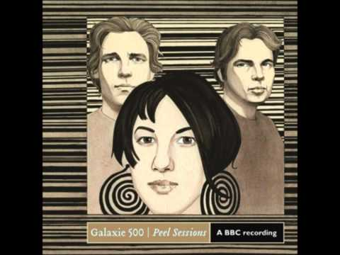 Galaxie 500  Dont Let Our Youth Go To Waste Peel Sessions