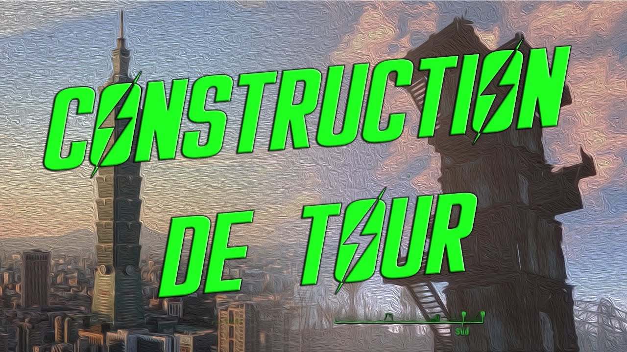 Top Tuto - Construction de tour - Fallout 4 - YouTube YQ09