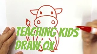 TEACHING KIDS HOW TO DRAW BASIC AND SIMPLE ANIMAL OX