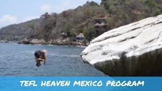 Teach English in Mexico - TEFL Heaven