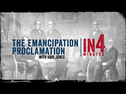 The Emancipation Proclamation: The Civil War In Four Minutes