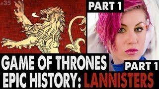 EPIC HISTORY: House Lannister: Part 1 of 2