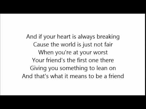 13: What It Means To Be A Friend with lyrics