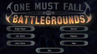"One Must Fall: Battlegrounds OST - ""High Orbit"" (Game Version)"