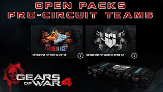 "Gears of War 4 l Open Packs Fire Ice T2 & World Best Gaming T2 l "" Pro Circuit Teams "" l 1080p Hd"