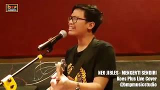 Download Lagu Neo Jibles - Mengerti Sendiri (Koes Plus) mp3