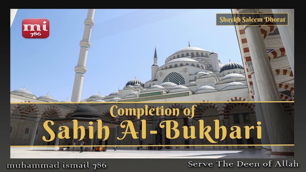 Shaykh Saleem Dhorat - Completion of Sahih Al Bukhari (2021)