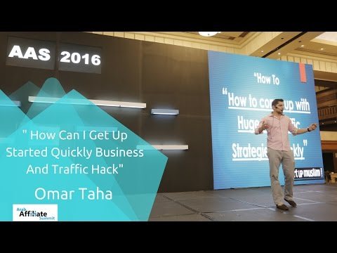 How Can I Get Up Started Quickly Business And Traffic Hack! | Omar Taha