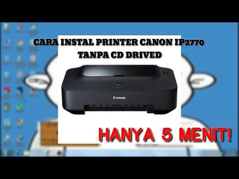 Cara Instal Printer Canon iP2770 | Tanpa Cd Driver bisa Anda lakukan dengan mudah. Yakni dengan mend.