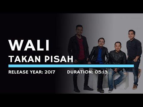 Wali - Takkan Pisah (Karaoke Version)