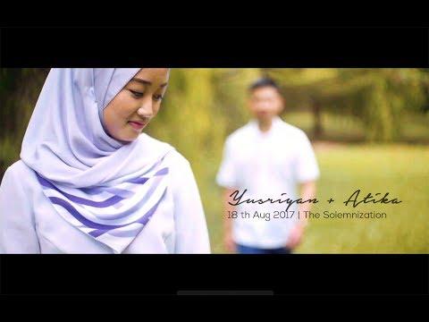 Yusriyan+Atika   The Solemnization   Same Day Edit