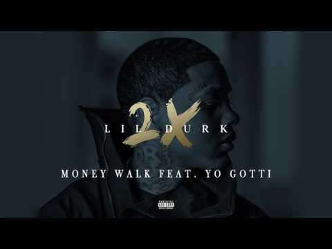 Lil Durk - Money Walk featuring Yo Gotti