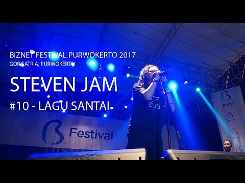 Biznet Festival Purwokerto 2017 : Steven Jam - Lagu Santai