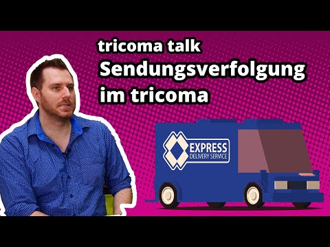tricoma talk 007 - Sendungsverfolgung (Track&Trace) mit DHL, DPD und anderen Versanddienstleistern