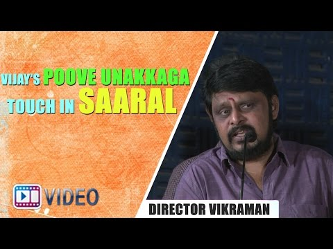 Vijay's Poove Unakkaga Touch In Saaral - Director Vikraman