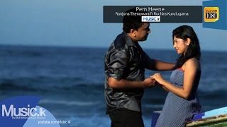 Pem Heene Song Download - Ranjuna Thenuwara And Ruchira Kurulugama