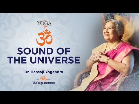 Yoga & You: What is the significance of chanting Om? | Dr. Hansaji Yogendra