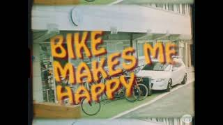 Bike Makes Me Happy