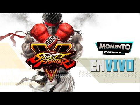 MOMENTO COMPUMUNDO EN VIVO: Street Fighter V