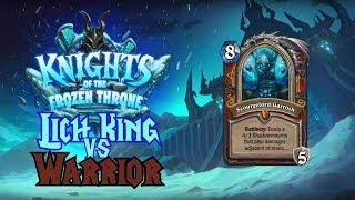 Hearthstone - Knights of the Frozen Throne - Warrior Vs. Lich King