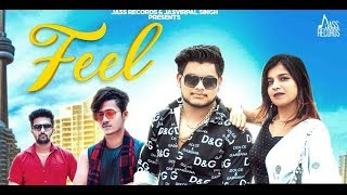 Feel | (Full HD) | Nis Tyagi Ft. Harsh & Siddharth | New Punjabi Songs 2019 | Jass Records