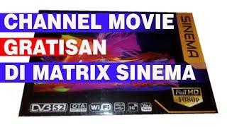 CHANNEL GRATISAN DI MATRIX SINEMA MP3