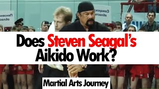 Does Steven Seagal's Aikido Work? • Martial Arts Journey