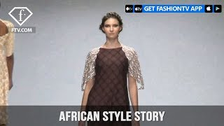 South Africa Fashion Week Fall/Winter 2018 - African Style Story | FashionTV