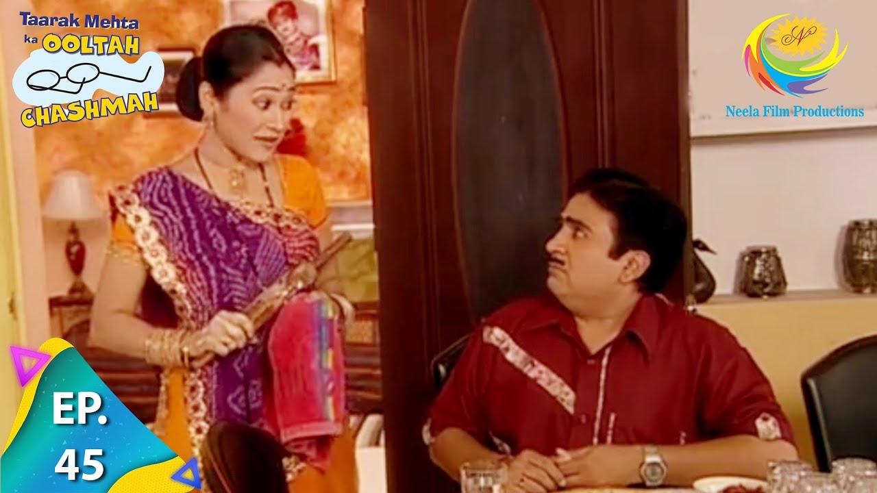 Download Taarak Mehta Ka Ooltah Chashmah - Episode 45 - Full Episode