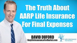 AARP LIfe Insurance - The TRUTH!