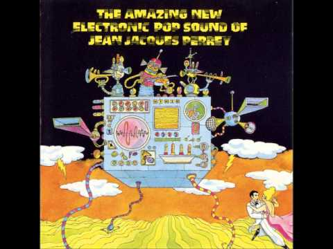 Jean Jacques Perrey - The Amazing New Electronic Pop Sound [Full album]