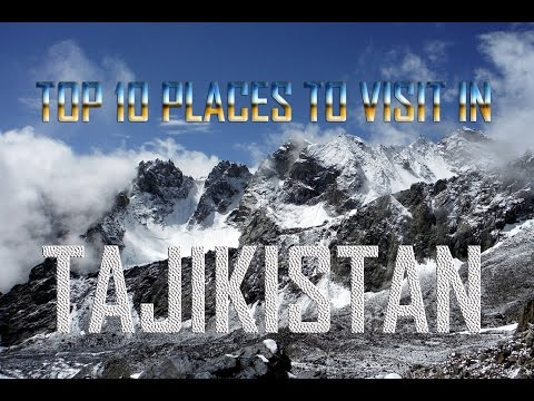Top 10 Places To Visit in Tajikistan | Tajikistan Tourist Attractions | Towns of Tajikistan