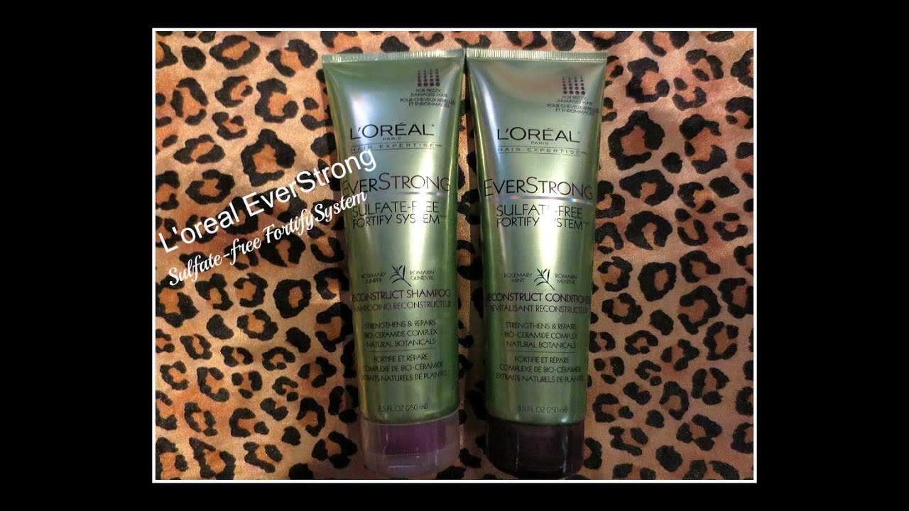 Review | L'oreal EverStrong Sulfate Free Shampoo & Conditioner ...