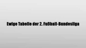 Ewige Tabelle der 2. Fußball-Bundesliga