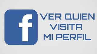 Como saber quien visita mi Perfil de Facebook sin programas