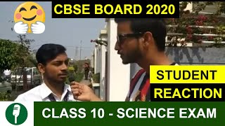 CBSE Board Class 10 Science Exam - Student Reaction | Paper Analysis | Difficulty | CBSE Boards 2020