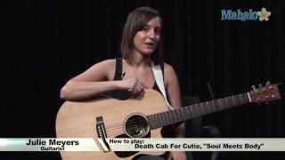 How To Play Soul Meets Body By Death Cab For Cutie On Guitar