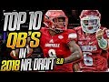 The Truth About Lamar Jackson | Top 10 Quarterbacks In The 2018 NFL Draft