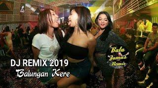Download Lagu BALUNGAN KERE REMIX DJ KOPLO - ( ndarboy genk ) by Batu Jamus Remix mp3