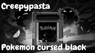 Leyenda Urbana (Creepypasta) Pokemon Cursed Black Animada
