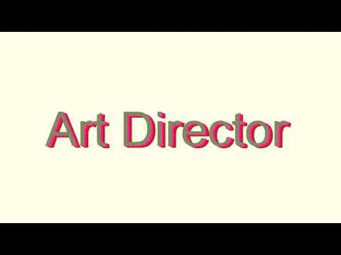How to Pronounce Art Director