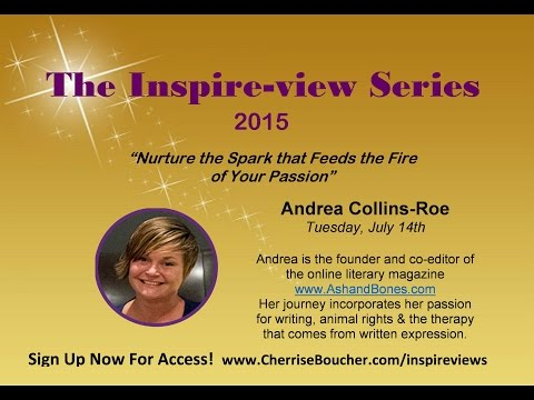 Andrea Collins-Roe - The Inspire-view Series