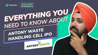 Antony waste handling ipo: in this video on cell limited's ipo, we spoke about the business model of anonty waste, ipo date, price band...
